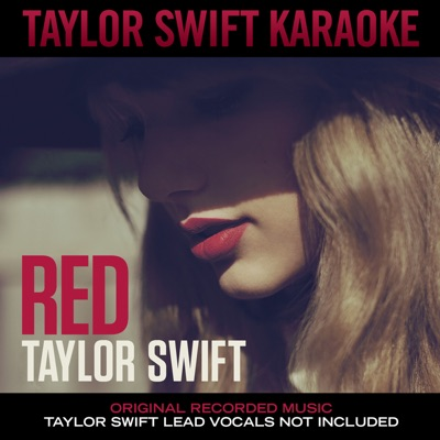 Red (Karaoke Version) - Taylor Swift