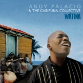 Andy Palacio & the Garifuna Collective - Ayó Da (Goodbye My Dear)