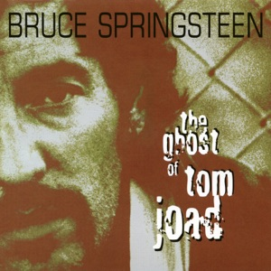 The Ghost of Tom Joad - EP Mp3 Download