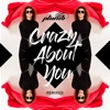 Crazy About You (Remixes) - EP