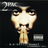 R U Still Down? (Remember Me), 2Pac