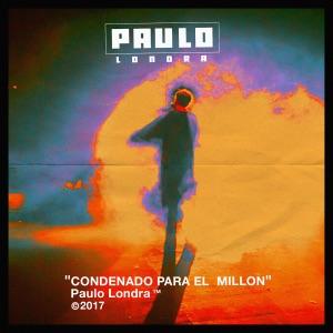 Paulo Londra - Condenado Para El Millón