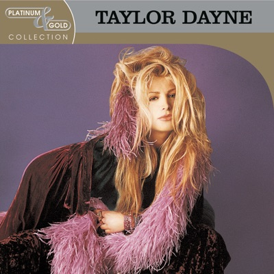Platinum & Gold Collection - Taylor Dayne