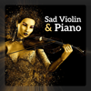 Sad Violin & Piano - Beautiful and Emotional Music - soothing music academy