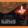 El Trío Los Panchos / Por Siempre Boleros - El Trio Los Panchos