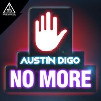 No More (Illegal Content rmx) - AUSTIN DIGO