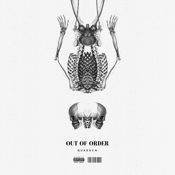 Quadeca - Out of Order