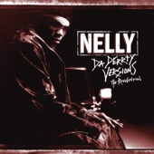Nelly - Pimp Juice (feat. Ronald Isley)