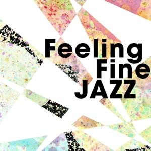 Feeling Fine Jazz
