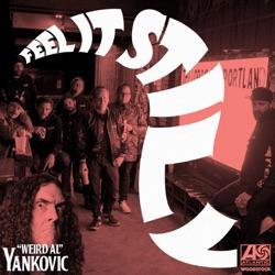 "View album Portugal. The Man - Feel It Still (""Weird Al"" Yankovic Remix) - Single"