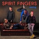 Spirit Fingers - being (feat. Greg Spero, Hadrien Feraud, Mike Mitchell & Dario Chiazzolino)