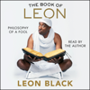 Leon Black, JB Smoove - contributor & Iris Bahr - The Book of Leon: Philosophy of a Fool (Unabridged) artwork