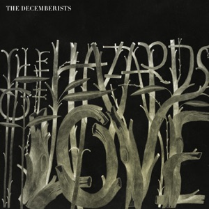 The Decemberists: The Rake's Song