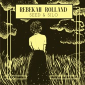 Rebekah Rolland - Hole in the Earth
