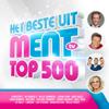 Various Artists - Het Beste Uit Ment Top 500 artwork