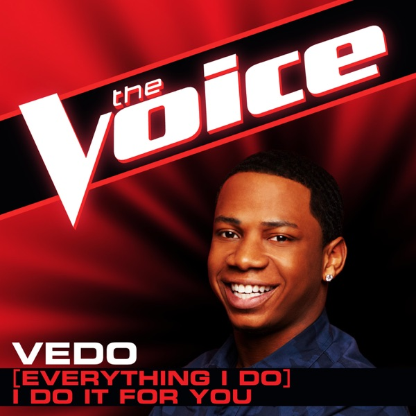 (Everything I Do) I Do It For You [The Voice Performance] - Single