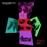 A Simple Favor (Original Motion Picture Score)