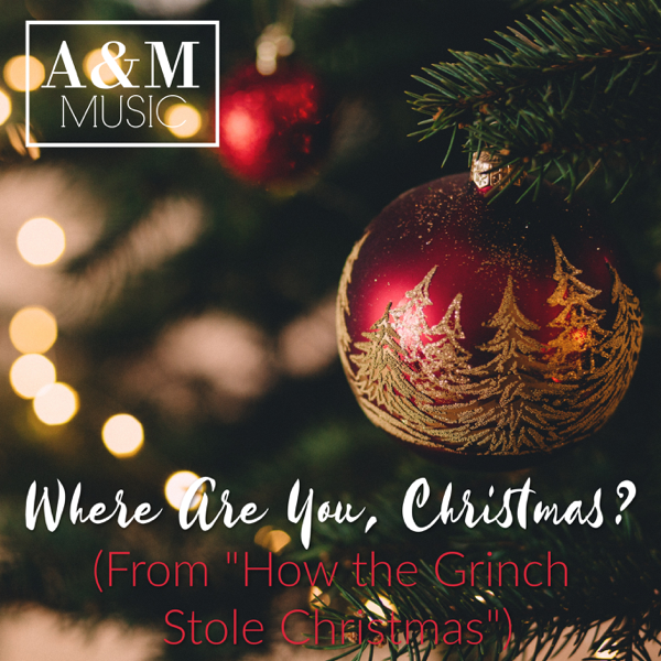 """Where Are You Christmas (From """"How the Grinch Stole Christmas"""") - Single Anita Lewis"""