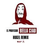 EL PROFESOR Bella Ciao