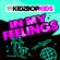 In My Feelings - KIDZ BOP Kids