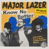 Know No Better (feat. Travis Scott, Camila Cabello & Quavo) [Afrojack Freemix] - Single, Major Lazer