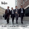 On Air - Live at the BBC, Vol. 2, The Beatles