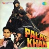 Palay Khan Original Motion Picture Soundtrack