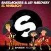 Bassjackers & Jay Hardway