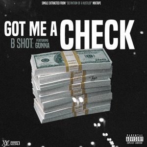 Got Me a Check (feat. Gunna) - Single Mp3 Download