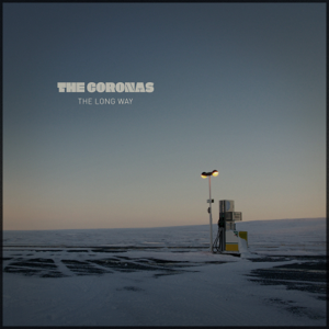 The Coronas - The Long Way