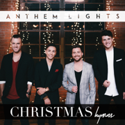 Christmas Hymns - Anthem Lights - Anthem Lights