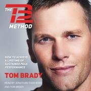 The TB12 Method (Unabridged)