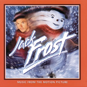 Jack Frost (Soundtrack from the Motion Picture)