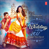 Bollywood Wedding Songs 2017 - Couple Dance Special