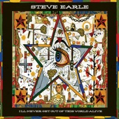 Steve Earle - Meet Me in the Alleyway