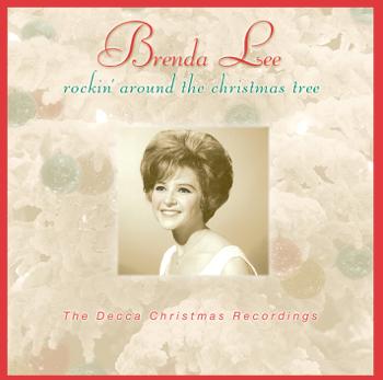 Brenda Lee Rockin Around the Christmas Tree Single Brenda Lee album songs, reviews, credits