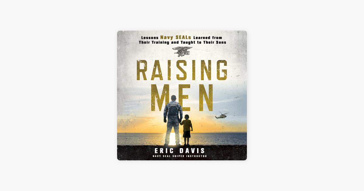 Raising Men - Eric Davis & Dina Santorelli