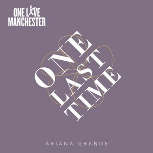 One Last Time - Single Mp3 Download