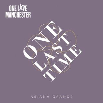 Ariana Grande - One Last Time  Single Album Reviews