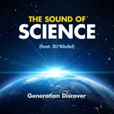 The Sound of Science (feat. DJ Abdel) - Single