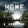 A. American - Home Coming: The Survivalist Series, Book 10 (Unabridged)  artwork