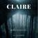 Liz Sower - Claire: Ghosts in the Burbs (Unabridged)
