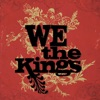 We the Kings (Deluxe Version), We the Kings