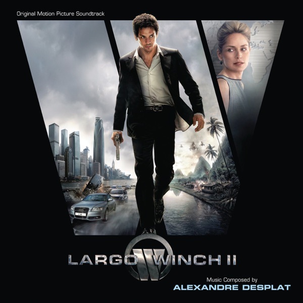 Largo Winch II (Original Motion Picture Soundtrack)