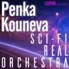 Penka Kouneva - Sci-Fi (Real Orchestra), Vol. 1