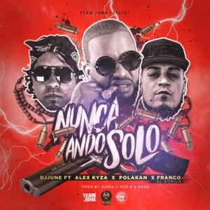Nunca Ando Solo (feat. Franco el Gorila, Alex Kyza & Polakan) - Single Mp3 Download