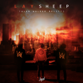 Sheep (Alan Walker Relift) - LAY & Alan Walker