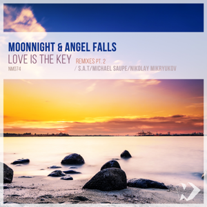 Moonnight & Angel Falls - Love Is the Key: Remixes, Pt. 2 - EP