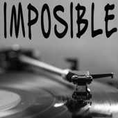Imposible (Originally Performed by Luis Fonzi and Ozuna) [Instrumental]