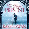 Karen Swan - The Perfect Present (Unabridged) artwork